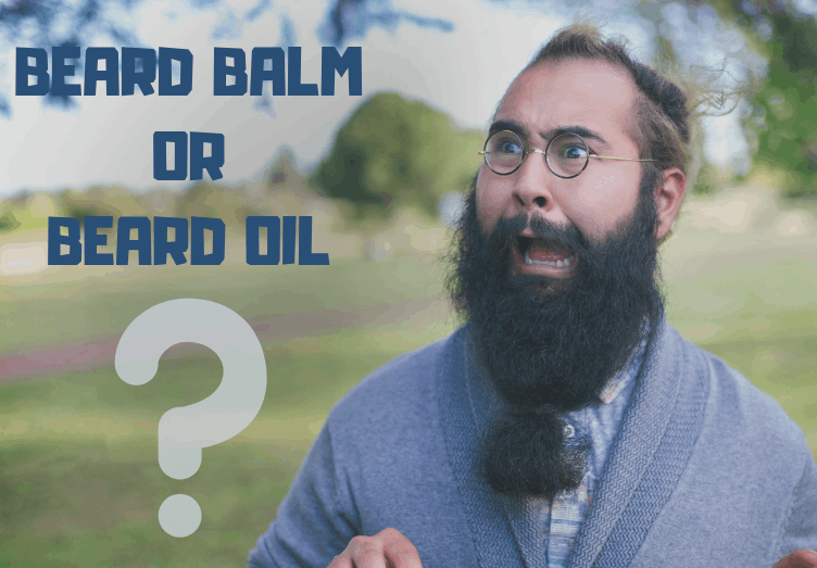 beard oil or balm