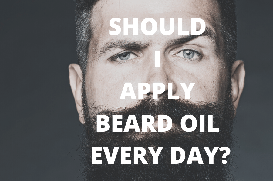 should i apply beard oil everyday