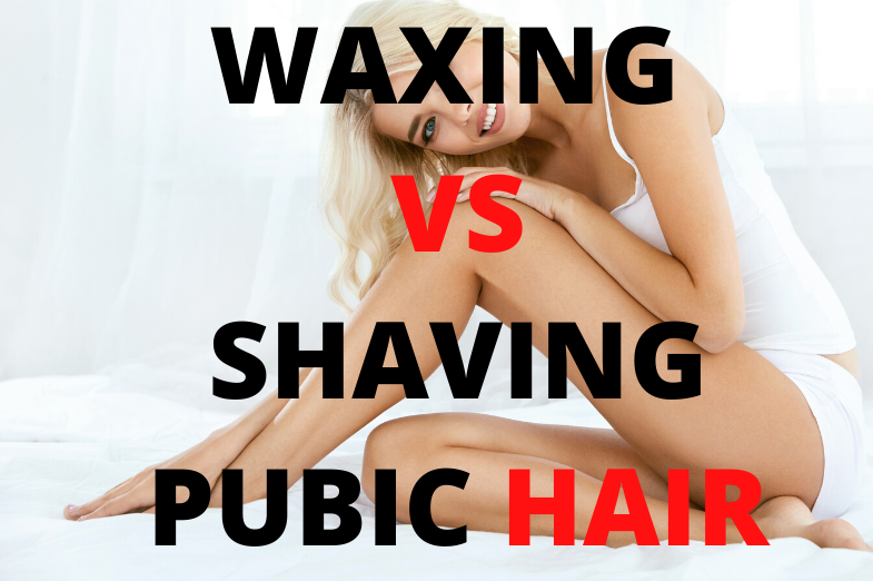 waxing vs shaving pubic hair