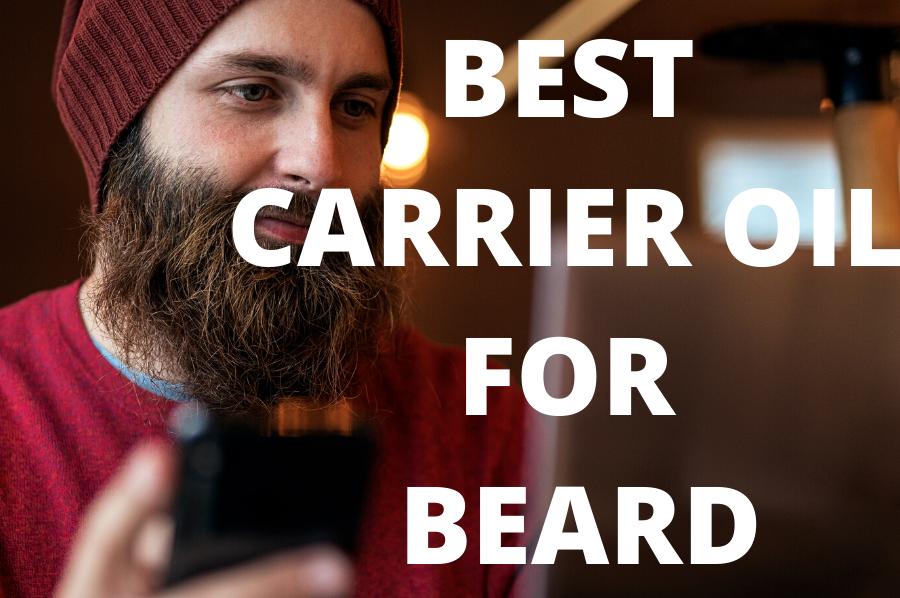 best carrier oil for beard