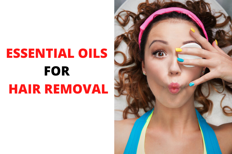 essential oil for hair removal