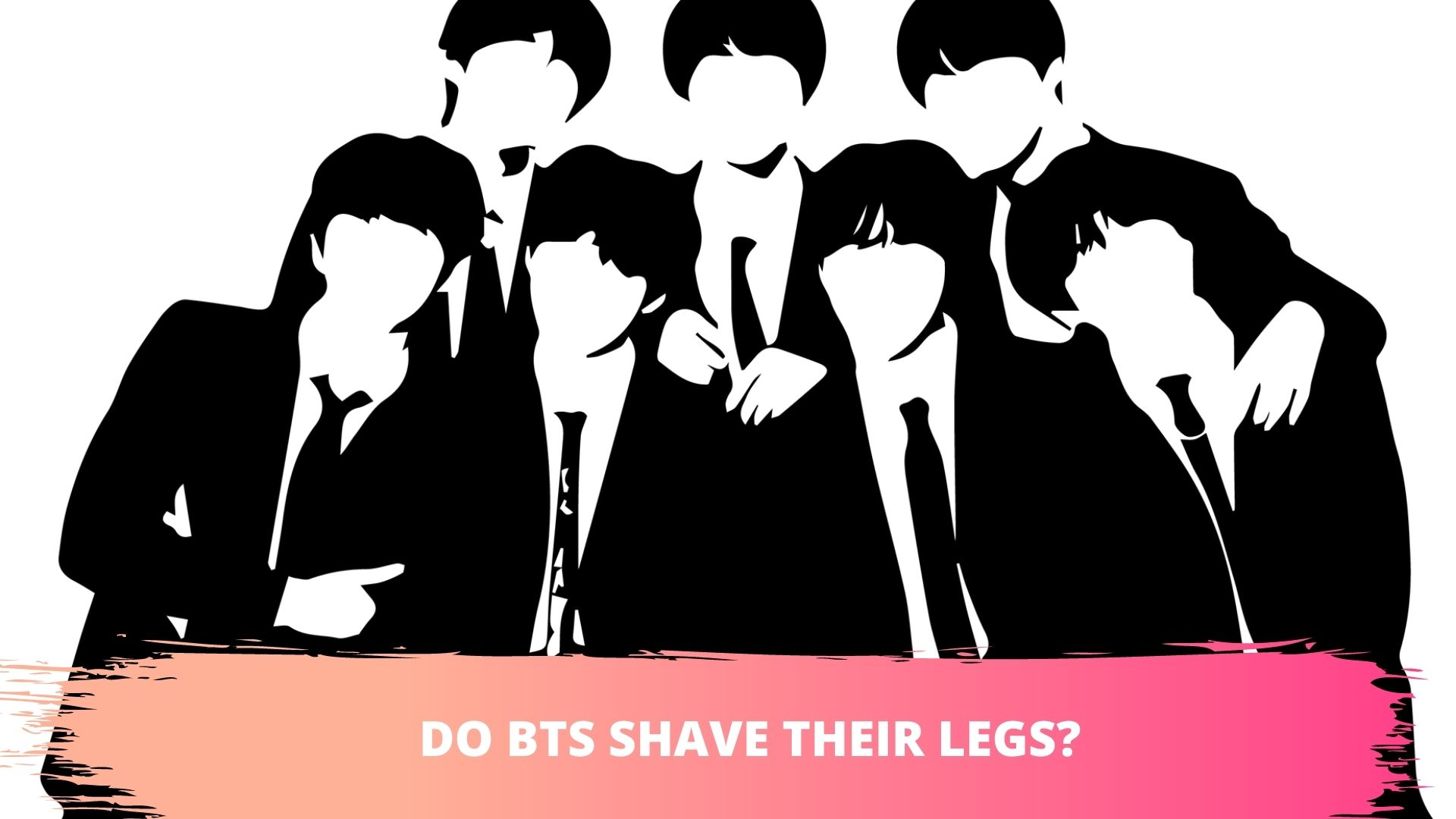 bts and kpop idols shaves their legs,armpits,arms,underam,chest